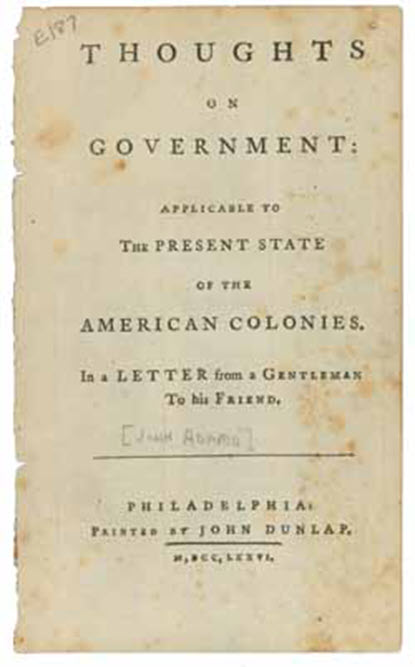 Thoughts of John Adams to the government written in 1776